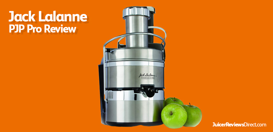 Jack Lalanne Pro Review | JuicerReviewsDirect