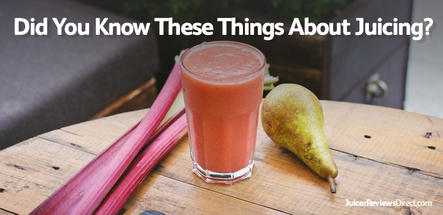 Did You Know These Things About Juicing