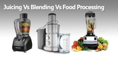 Juicing Vs Blending Vs Food Processing